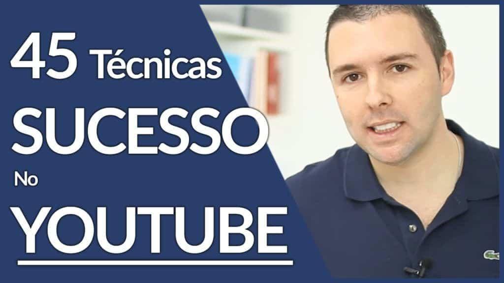45 Tecnicas Para Sucesso Com Seus Vídeos E Canal No YOUTUBE | Guia Completo | Alex Vargas