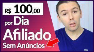 Como Ganhar 100 Reais Por Dia Como Afiliado Sem Gastar Com Anúncios | Alex Vargas