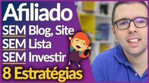 Ganhar Dinheiro Como AFILIADO SEM Blog, SEM Site, SEM Lista e SEM Investir | Alex Vargas