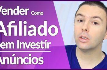 5 Formas de VENDER COMO AFILIADO Sem Investir em Anúncios | Alex Vargas