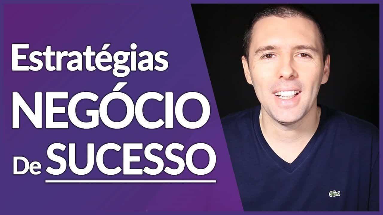 NEGÓCIO DE SUCESSO | 02 Estratégias Para O SUCESSO NOS NEGÓCIOS | Alex Vargas