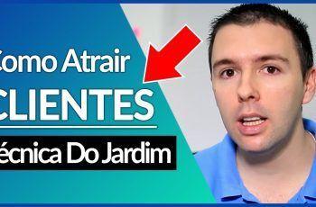COMO ATRAIR MAIS CLIENTES, VENDER MAIS, JARDIM | Alex Vargas