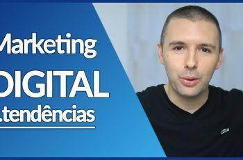 MARKETING DIGITAL | 10 Tendências De MARKETING DIGITAL Para Este Ano | Alex Vargas