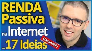 RENDA PASSIVA | COMO Ter Renda Passiva Na Internet (17 IDEIAS)