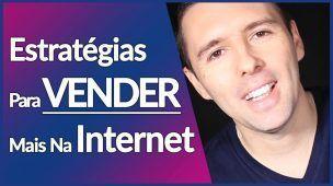 VENDAS ONLINE | 3 ESTRATÉGIAS PARA VENDER MAIS ONLINE | Alex Vargas