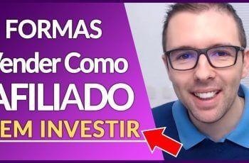 COMO VENDER NO HOTMART SEM INVESTIR | 5 Formas Completas Com Exemplos | Alex Vargas