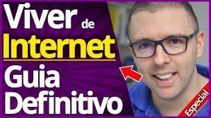 VIVER DE INTERNET   Guia Definitivo Passo a Passo p/ Trabalhar em Casa com a Internet
