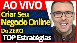 AO VIVO - 7 Passos Para Criar Seu Negocio Online Do ZERO + Sorteio Especial