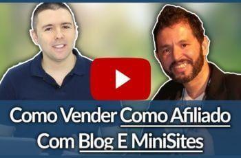 (Como Vender Como Afiliado Com Blog E MiniSites) – Conversa Com João Martinho | Alex Vargas