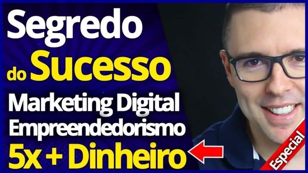 SEGREDO DO SUCESSO #1   Estratégia Marketing Digital e Empreendedorismo Digital