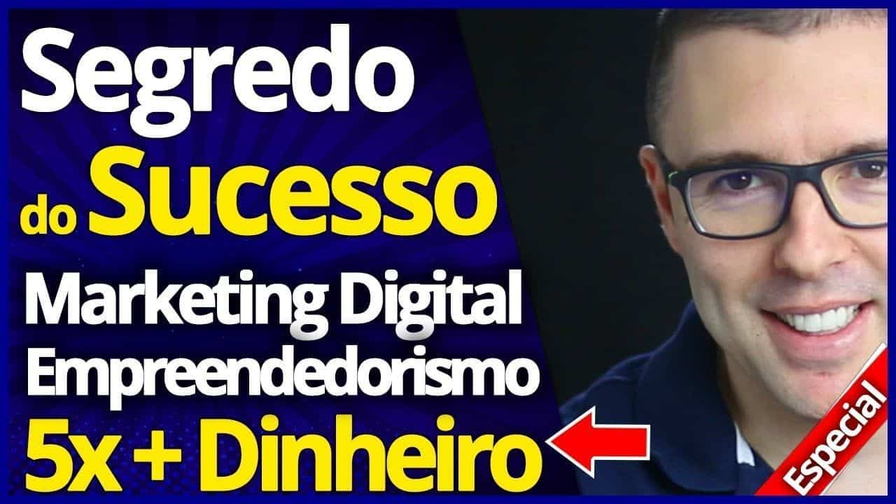 SEGREDO DO SUCESSO #1 | Estratégia Marketing Digital e Empreendedorismo Digital