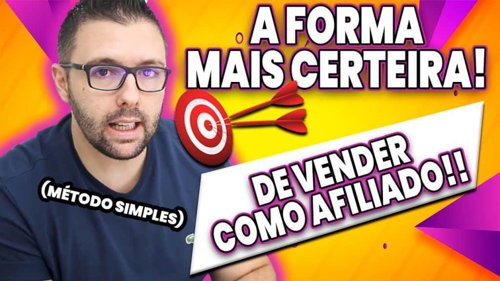 A Forma Mais CERTEIRA 🎯 De Vender Como AFILIADO - Método Simples, Só Aplicar...