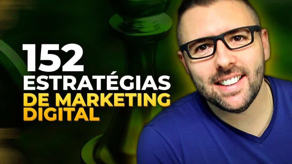 152 Melhores Estratégias de Marketing Digital Que Vão Revolucionar Qualquer Negócio