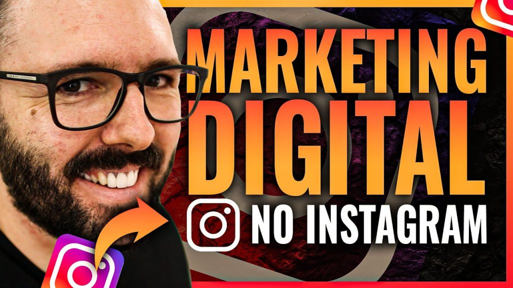 MARKETING DIGITAL NO INSTAGRAM, Método Completo Passo a Passo 2020 Inédito