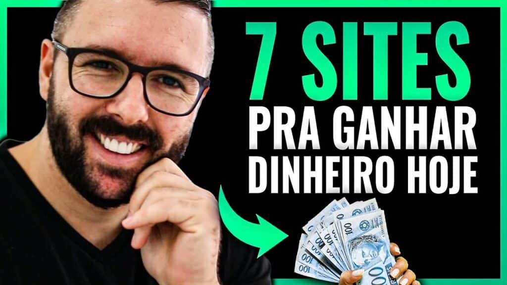7 SITES PARA GANHAR DINHEIRO HOJE NA INTERNET (De Graça Simples e Rápido)