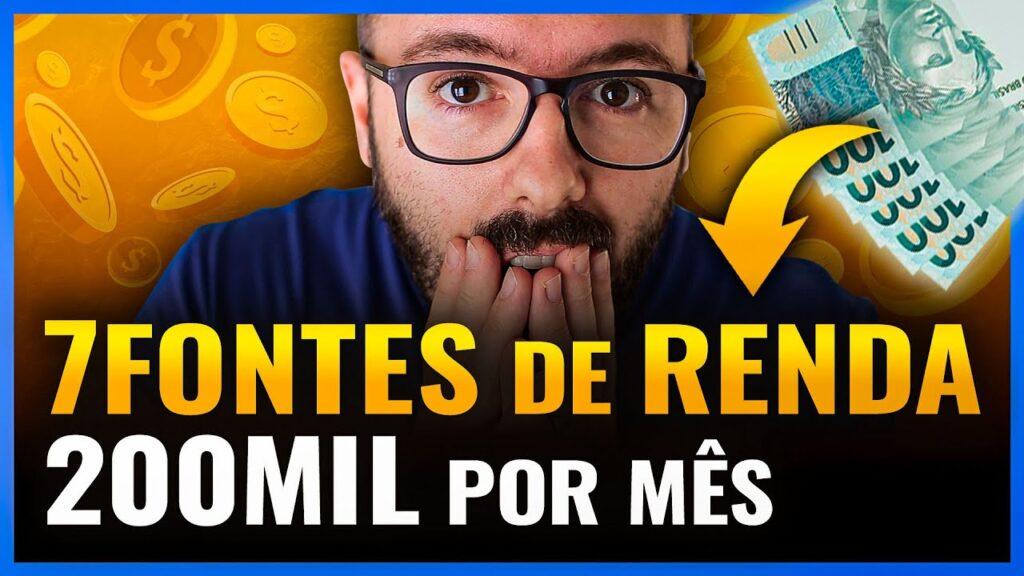 MINHAS 7 FONTES de RENDA na Internet   200 Mil Por Mês de Renda Passiva Online